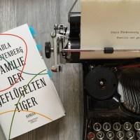 [Rezension] Familie der geflügelten Tiger von Paula Fürstenberg