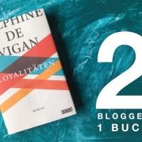 Zwei Blogger ein Buch: Loyalitäten