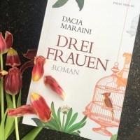 Dacia Maraini: Drei Frauen