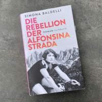Simona Baldelli: Die Rebellion der Alfonsina Strada