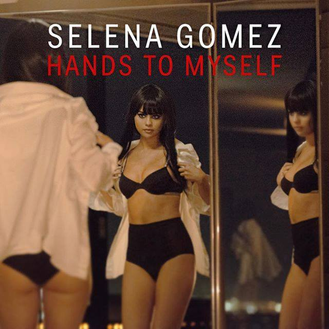 Selena-Gomez-Hands-to-Myself-2015
