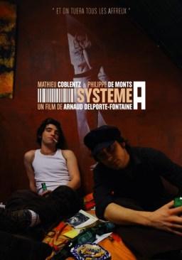 """Affiche de """"Système A"""" un film d'Arnaud Delporte-Fontaine - Créa Alan Charron"""