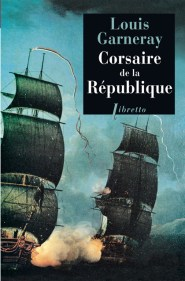 GARNERAY- Corsaire de la Republique lib-REIMP 2012.indd