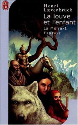 moira - La Moïra - La louve et l'enfant T-1