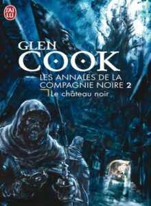 La Compagnie Noire – Vol.2 – Le château noir
