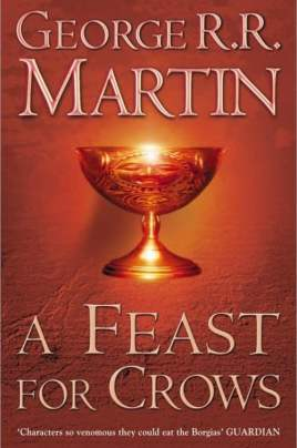 a feast for crow - A feast for crows