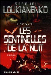 Les Sentinelles de la Nuit (Nightwatch)