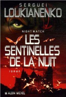 Les Sentinelles de la Nuit - Les Sentinelles de la Nuit (Nightwatch)