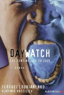 Les Sentinelles du jour - Les Sentinelles du jour (Daywatch)