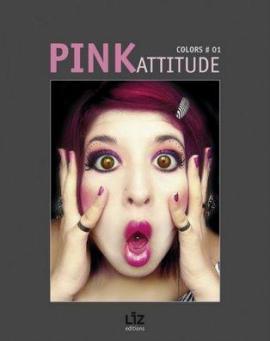 pink attitude - Colors #01 : Pink Attitude