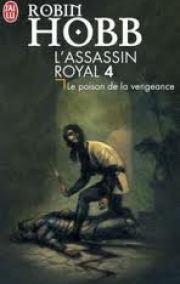 Le poison de la vengeance — L'assassin royal — vol.4