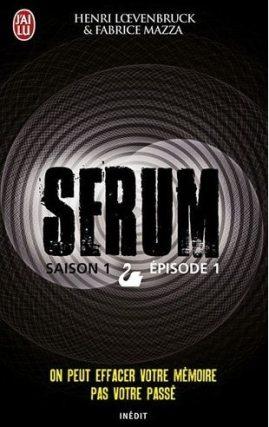 serum 1 - Sérum, saison 1, épisode 1