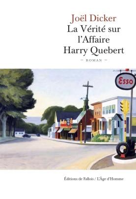 harry quebert - La vérité sur l'affaire Harry Quebert