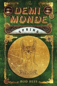 The Demi-monde – Spring #2