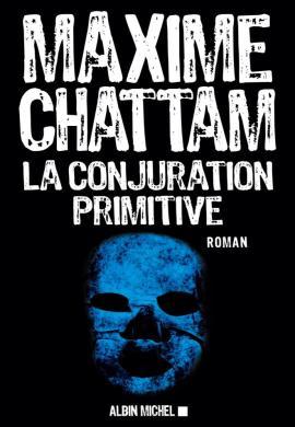 la conjuration primitive - La conjuration primitive