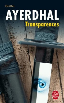 ayerdhal transparences - Transparences