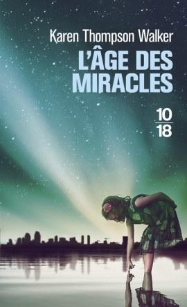 age des miracles - L'âge des miracles