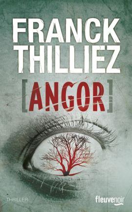 angor thilliez 2014 - Angor