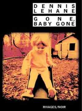 Gone Baby Gone 751x1024 - Gone Baby Gone