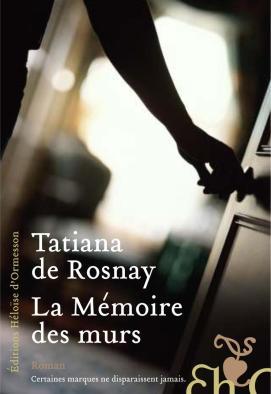 memoiredesmurs-tatianade rosnay