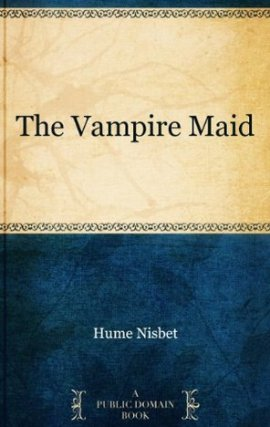 vampire maid - The vampire maid
