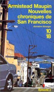 Nouvelles chroniques de San Fancisco