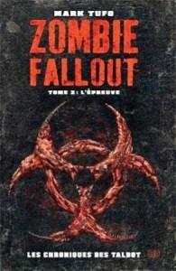 Zombie Fallout #2 – L'épreuve