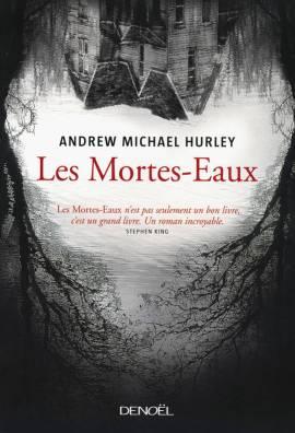mortes eaux hurley - Les Mortes-Eaux