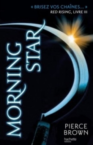 red rising 3 morning star - Trilogie Red Rising 2 & 3