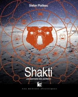 moutons electriques shakti platteau - Shakti (Les sentiers des astres #2)