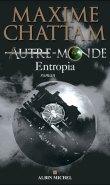 Entropia - Autre-Monde, Le coeur de la Terre, T.3