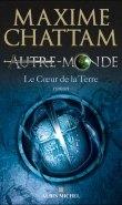 autremonde3 - Autre-Monde, Le coeur de la Terre, T.3