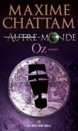 oz autre monde 5 - Autre-Monde, Le coeur de la Terre, T.3