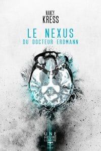Le nexus du Docteur Erdmann e1501939633626 - Feuille de route #19