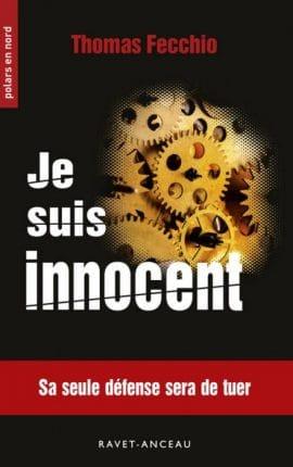 je suis innocent 1 e1507916509442 - Je suis innocent