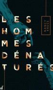 les hommes denatures - Tops & Flops 2019