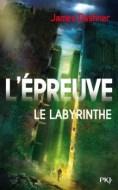 L'épreuve, T1 - Le Labyrinthe