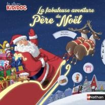 La fabuleuse aventure du Père-Noël