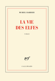 La vie des elfes - Barbery