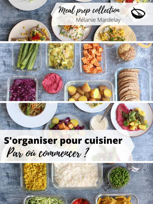 """""""S'organiser pour cuisiner, par où commencer ?"""", mon 6ème livre"""