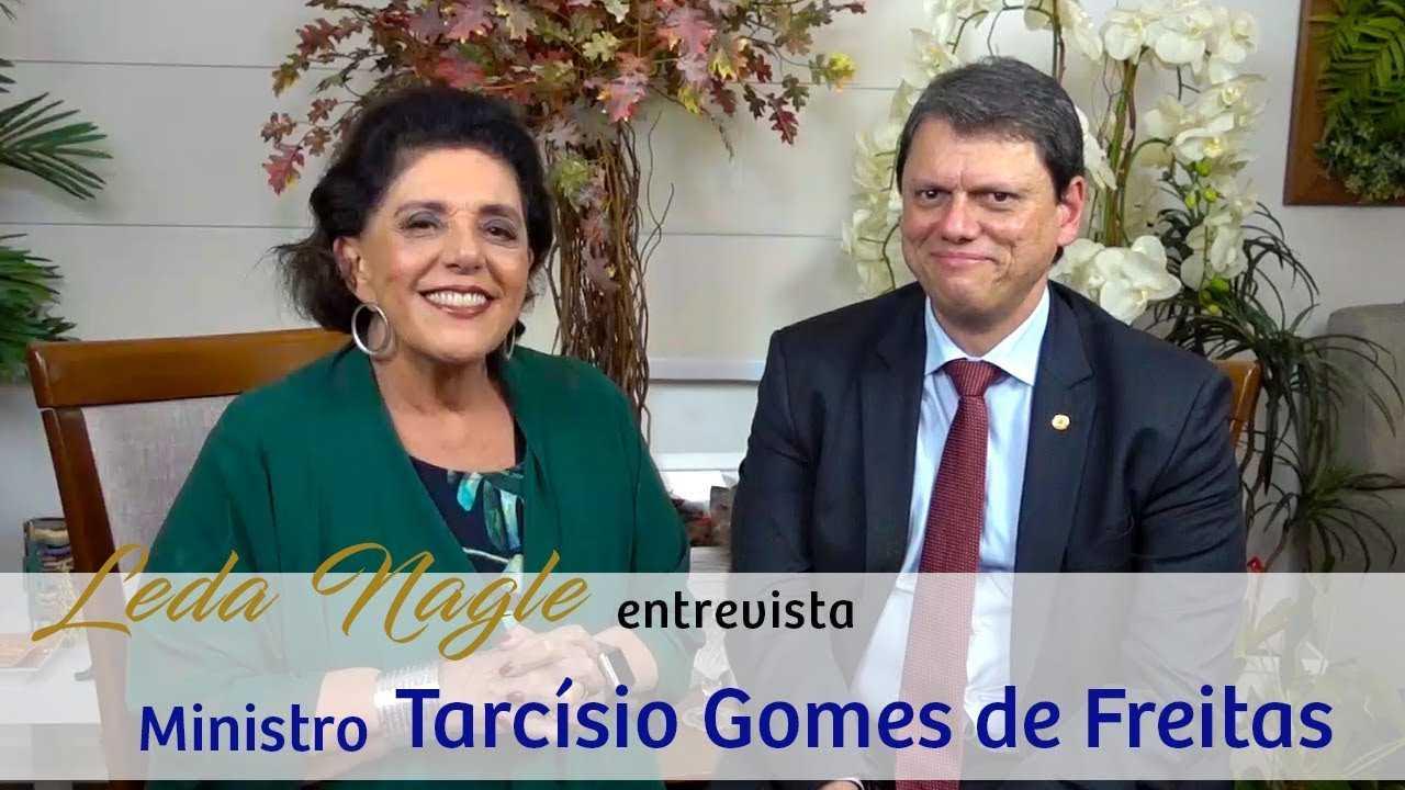 COM A PALAVRA O MINISTRO DA INFRAESTRUTURA, TARCISO GOMES DE FREITAS  LEDA NAGLE