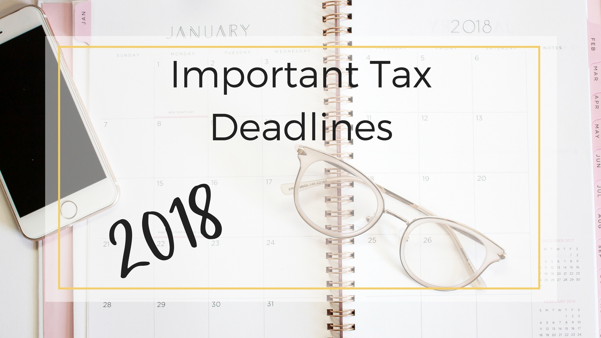 Important 2018 Tax Dates To Remember • Ledger Harmony