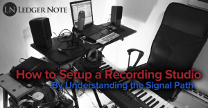 How to Setup a Recording Studio | Ledger Note