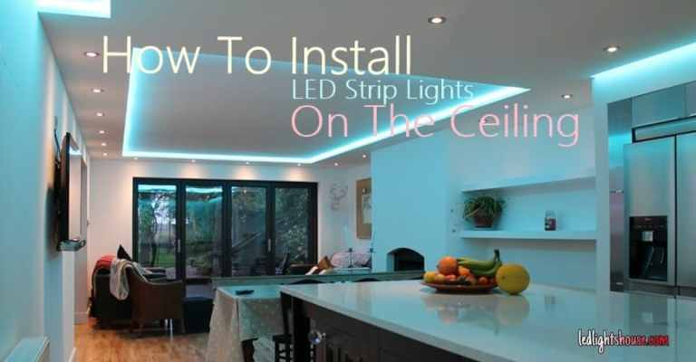 How To Install LED Strip Lights On the Ceiling