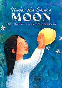 Under the Lemon Moon by Edith Hope Fine