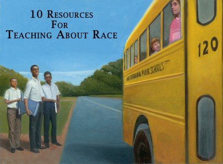 10 Resources for Teaching About Race