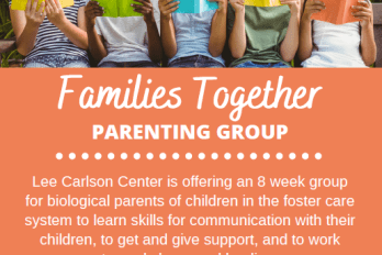 Introducing the Families Together Parenting Group for parents involved with foster care