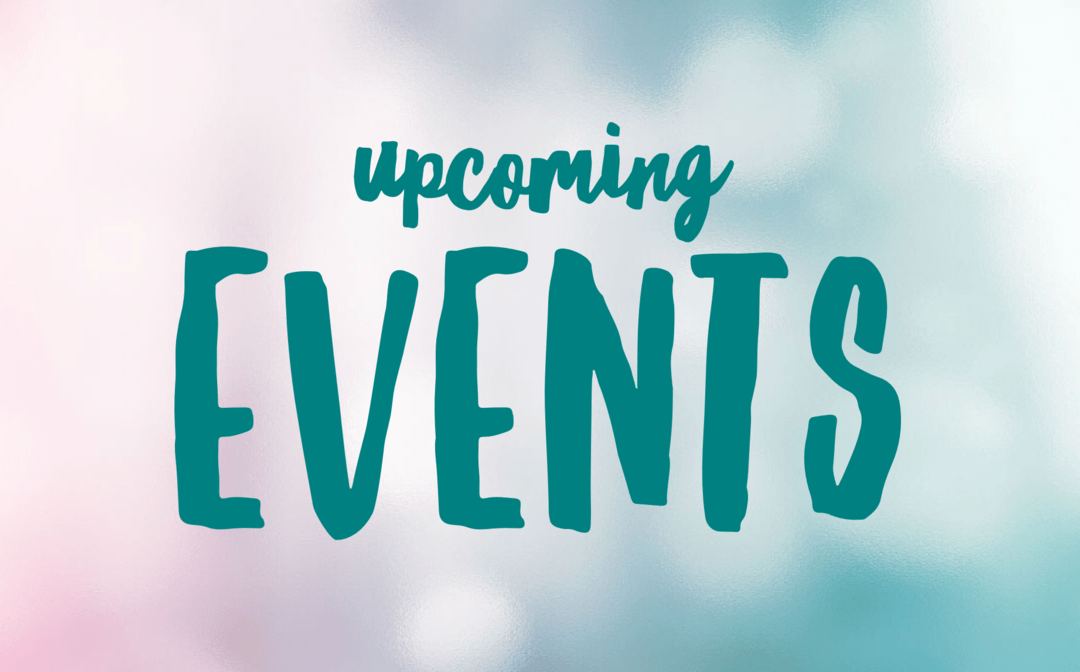 Join us for Upcoming Events!