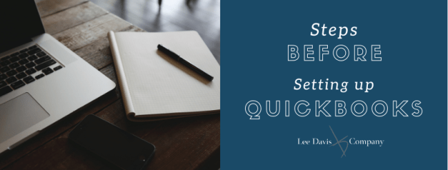Steps Before Setting Up QuickBooks