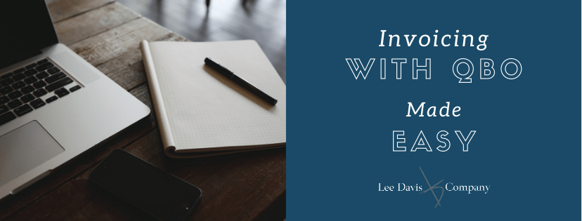Invoicing with QBO Made Easy